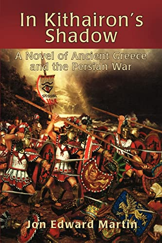 In Kithairon's Shadow: A Novel of Ancient Greece and the Persian War