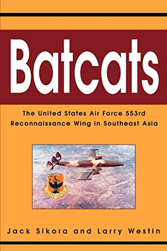 9780595300815: Batcats: The United States Air Force 553rd Reconnaissance Wing in Southeast Asia