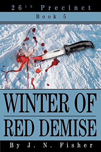 Winter of Red Demise: 26th Precinct Book 5: Jere Fisher
