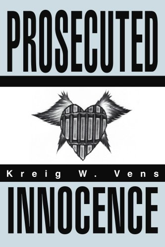 9780595301478: Prosecuted Innocence