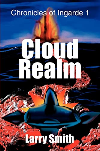 9780595301492: Cloud Realm: Chronicles of Ingarde 1
