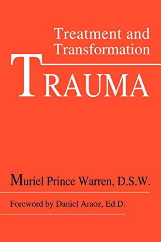 9780595301591: TRAUMA: TREATMENT AND TRANSFORMATION
