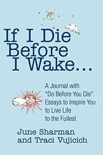 9780595303151: If I Die Before I Wake: A Journal with