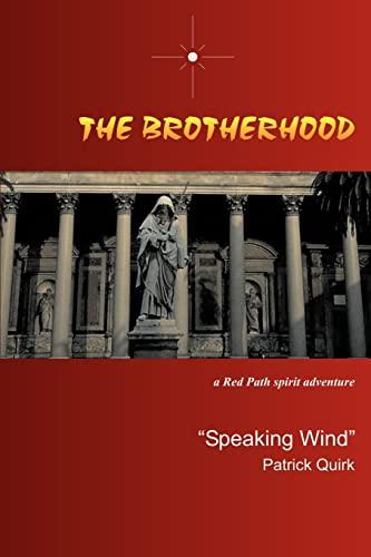 9780595303229: The Brotherhood: a Red Path spirit adventure