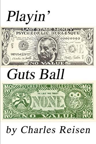 Playin' Guts Ball: Reisen, Charles