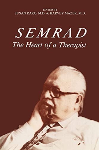 9780595304110: Semrad: The Heart of a Therapist