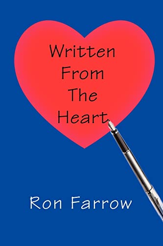 9780595304370: Written From The Heart