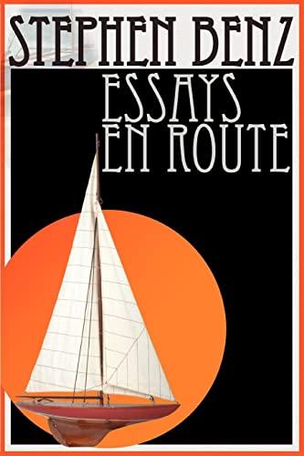 Essays En Route: Stephen Benz