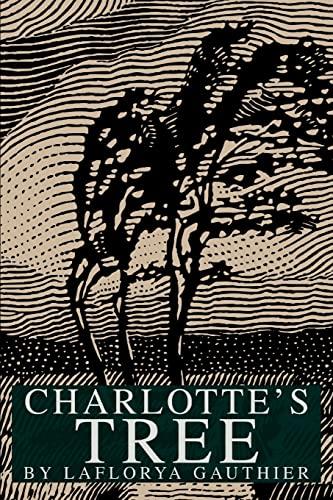9780595305506: CHARLOTTE'S TREE