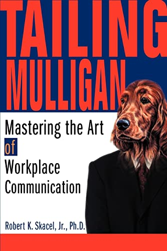 Tailing Mulligan: Mastering the Art of Workplace