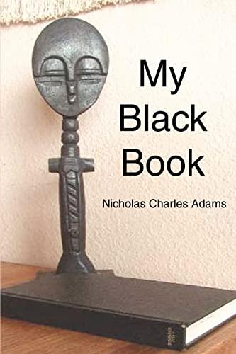 9780595307814: My Black Book