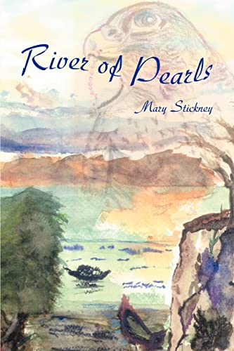 River of Pearls: Mary Stickney