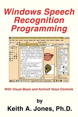 9780595308439: Windows Speech Recognition Programming: With Visual Basic and ActiveX Voice Controls (Speech Software Technical Professionals)