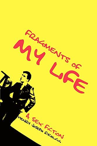 9780595308460: Fragments of My Life: A Sex Fiction