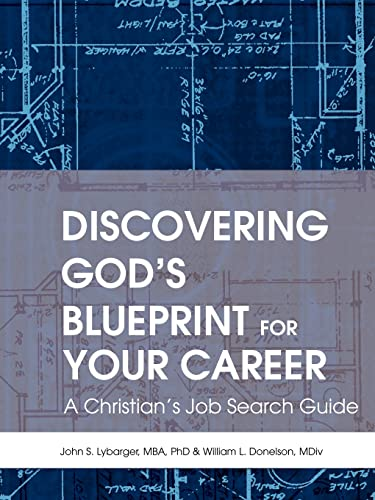 9780595308484: Discovering God's Blueprint for Your Career: A Christian's Job Search Guide