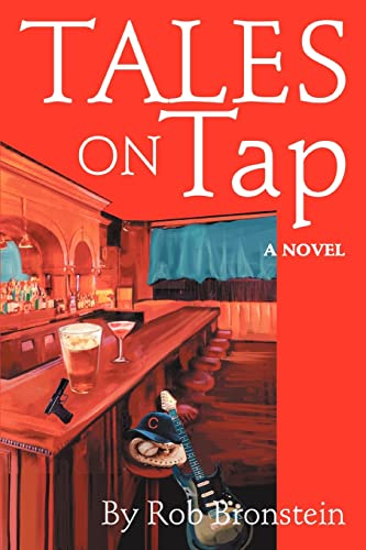 Tales On Tap: A Novel: Robert Bronstein