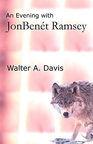 9780595309689: An Evening With JonBenet Ramsey