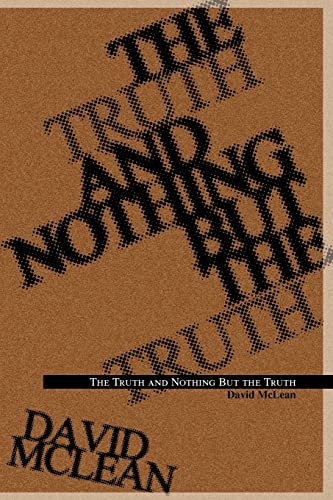 The Truth and Nothing But the Truth (0595309895) by Mclean, David