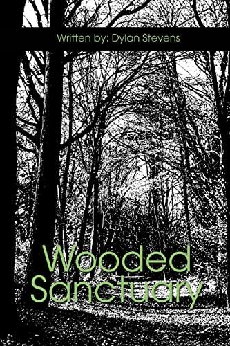 Wooded Sanctuary: Dylan Stevens