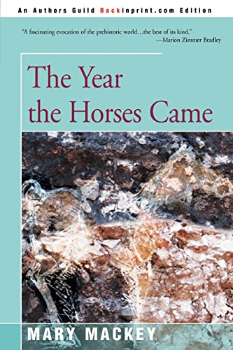 9780595311163: The Year the Horses Came
