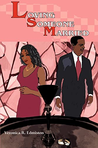 Loving Someone Married: Veronica Edmiston