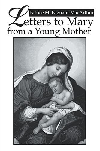 Letters to Mary from a Young Mother: Patrice Fagnant-MacArthur