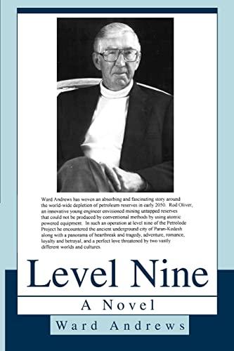 Level Nine A Novel: Ward Andrews