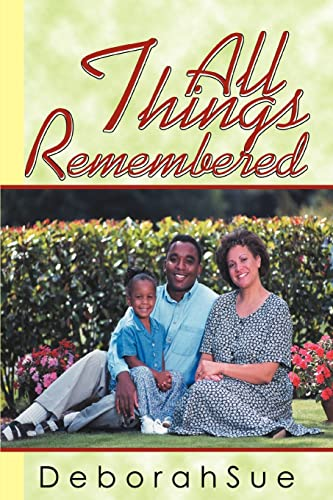 9780595312863: All things remembered