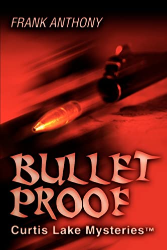 9780595313457: Bullet Proof: Curtis Lake Mysteries?