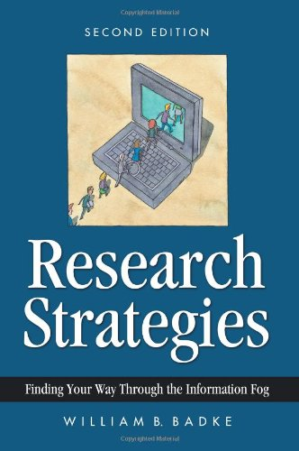 9780595313716: Research Strategies: Finding Your Way Through the Information Fog