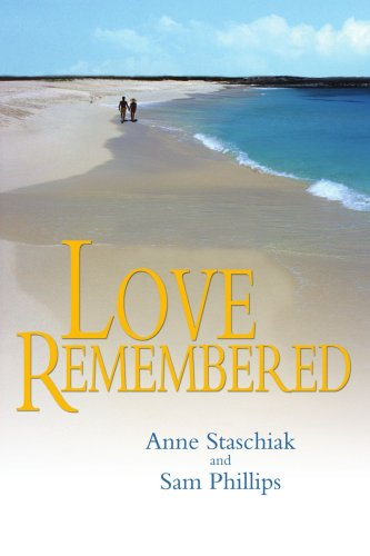 9780595313785: Love Remembered