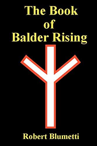 9780595314331: The Book of Balder Rising