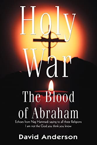 9780595314560: Holy War: The Blood of Abraham
