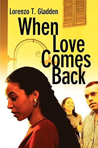 9780595314898: When Love Comes Back