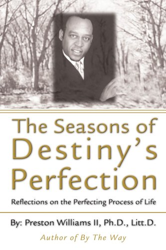 9780595315727: The Seasons of Destiny's Perfection: Reflections on the Perfecting Process of Life