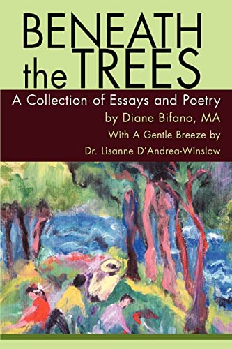 9780595316106: Beneath the Trees: A Collection of Essays and Poetry