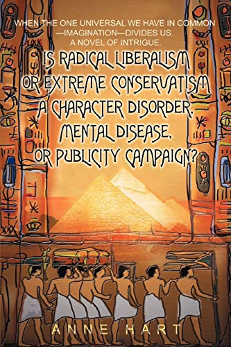 Is Radical Liberalism or Extreme Conservatism a Character Disorder, Mental Disease, or Publicity ...