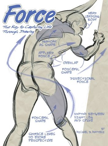 9780595317585: Force: The Key to Capturing Life Through Drawing