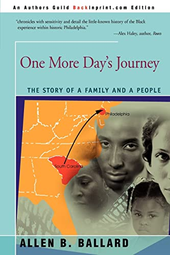 9780595318025: One More Day's Journey: The Story of a Family and a People