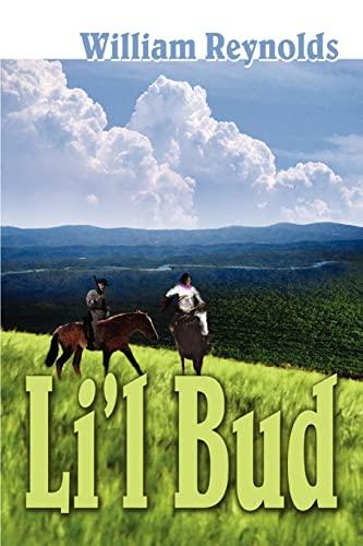 Li'l Bud (9780595318186) by William Reynolds
