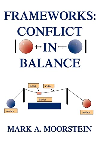 9780595318247: Frameworks: Conflict in Balance