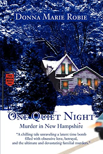 One Quiet Night : Murder in New Hampshire: Robie, Donna Marie