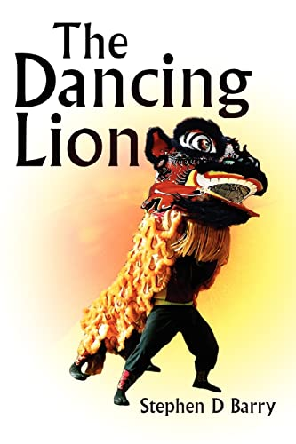9780595318650: The Dancing Lion