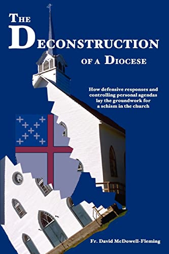 9780595318681: The Deconstruction Of a Diocese