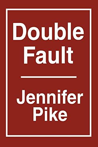 Double Fault: Jennifer Pike