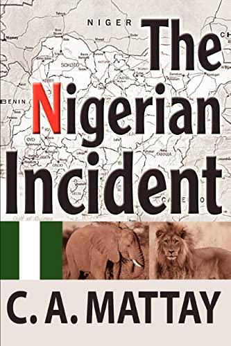 The Nigerian Incident: C. A. Mattay