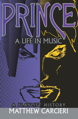 9780595320127: Prince: A Life in Music