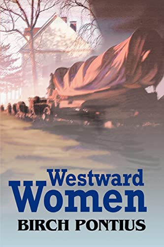 9780595320271: Westward Women
