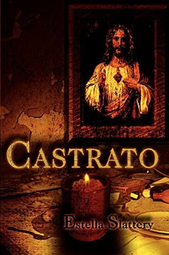 9780595320301: Castrato