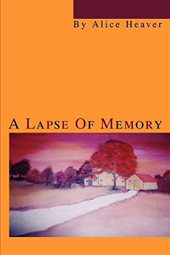 A Lapse Of Memory: Alice Heaver